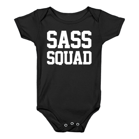 Sass Squad Baby Onesy