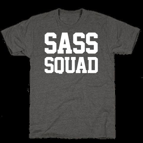 Sass Squad Mens/Unisex T-Shirt