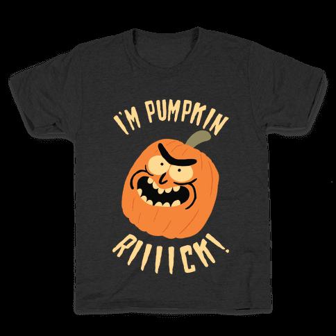 I'M PUMPKIN RICK Kids T-Shirt