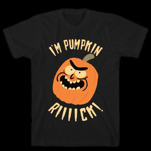 I'M PUMPKIN RICK Mens T-Shirt
