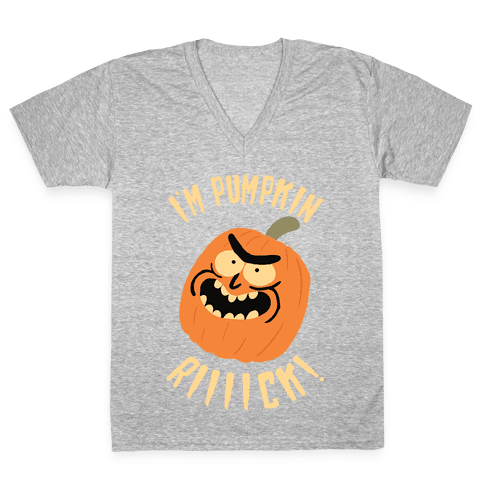 I'M PUMPKIN RICK V-Neck Tee Shirt