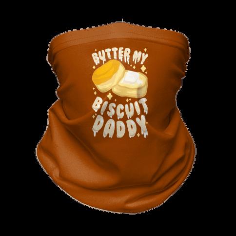 Butter My Biscuit Daddy Neck Gaiter