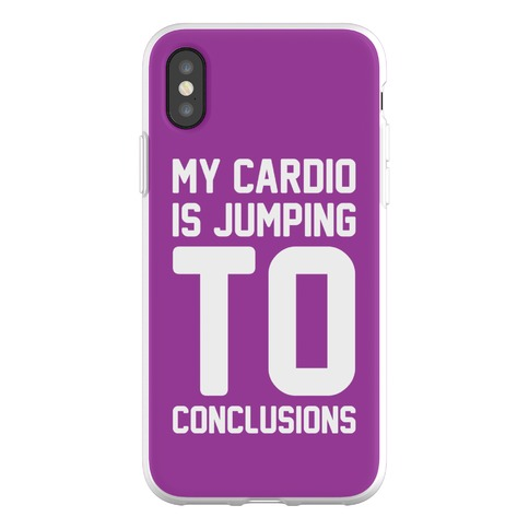My Cardio Is Jumping To Conclusions Phone Flexi-Case
