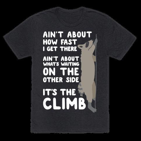 The Climb Raccoon Parody Mens T-Shirt