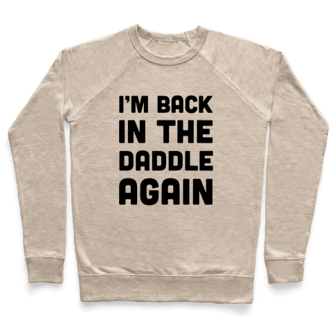 Back In The Daddle Pullover