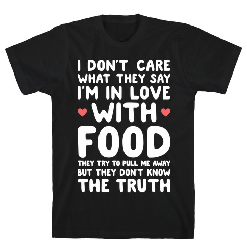Bleeding Love For Food Mens T-Shirt