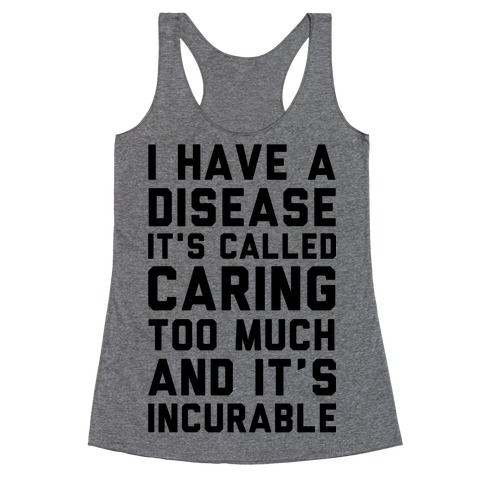 Caring Too Much Racerback Tank Top