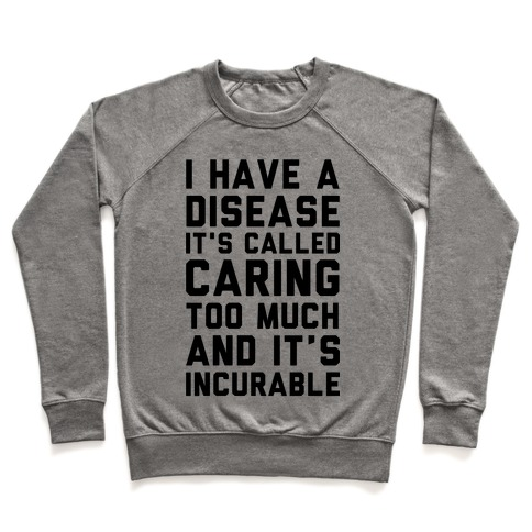 Caring Too Much Pullover