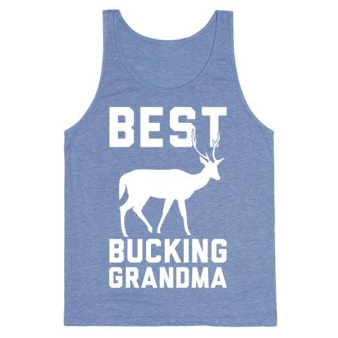 Best Bucking Grandma Tank Top
