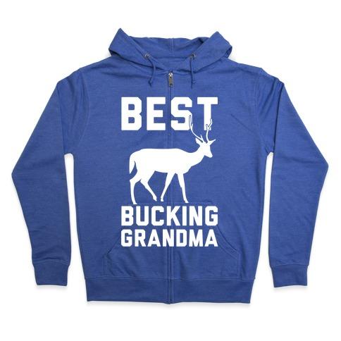 Best Bucking Grandma Zip Hoodie