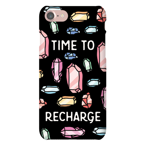 Time To Recharge Phone Case