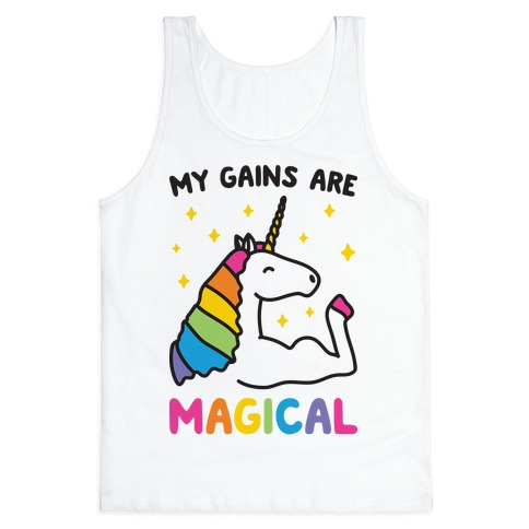 My Gains Are Magical Tank Top