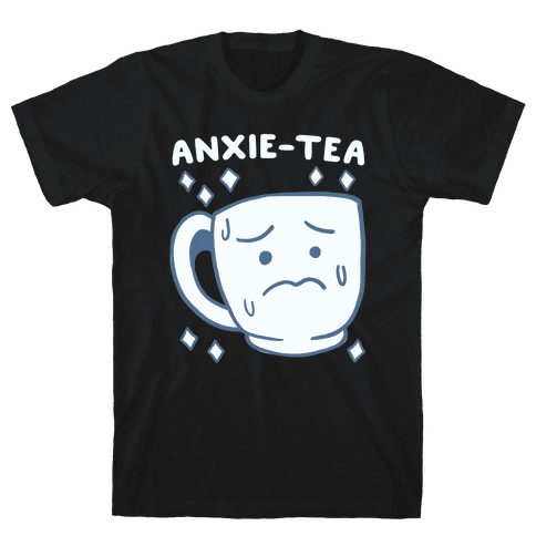Anxietea Mens T-Shirt