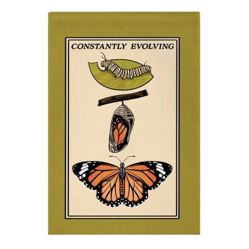 Constantly Evolving Monarch Butterfly Garden Flag