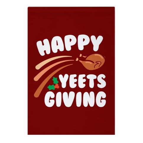 Happy Yeetsgiving Thanksgiving Garden Flag