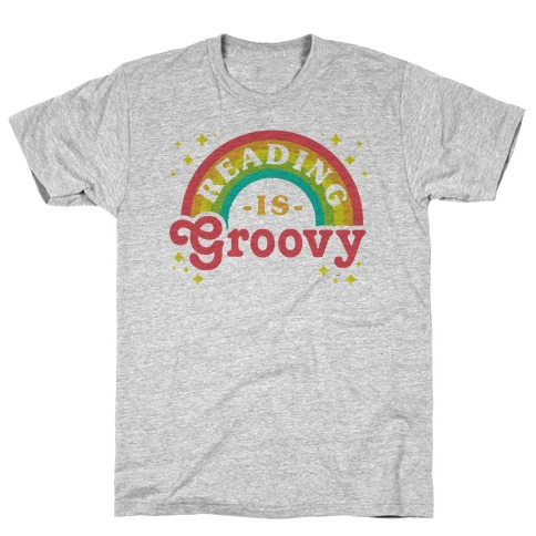 Reading is Groovy T-Shirt