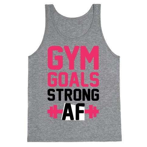 Gym Goals: Strong AF (cmyk) Tank Top