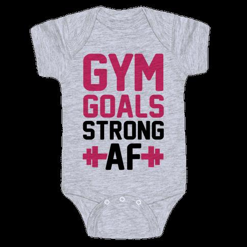 Gym Goals: Strong AF (cmyk) Baby Onesy