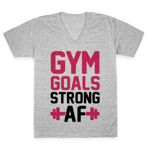 Gym Goals: Strong AF (cmyk) V-Neck Tee Shirt
