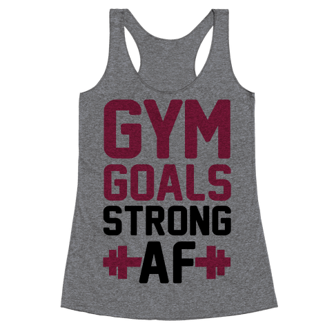 Gym Goals: Strong AF (cmyk) Racerback Tank Top