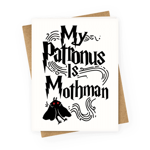 My Patronus is Mothman Greeting Card