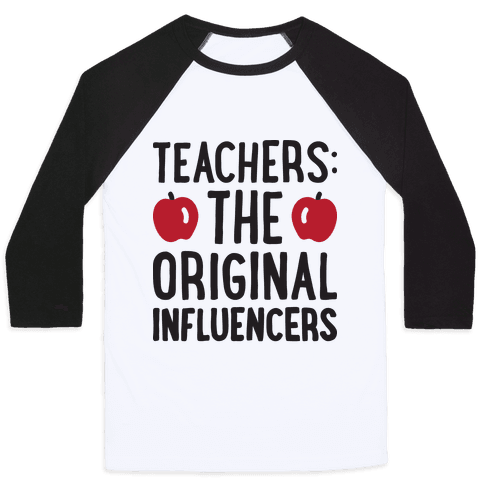 Teachers: The Original Influencers Baseball Tee