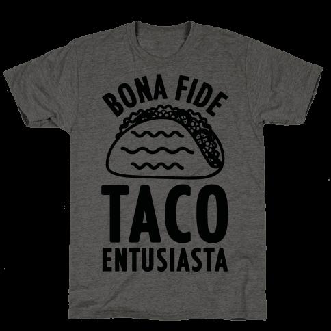 Bona Fide Taco Enthusiasta