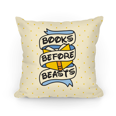 Books Before Beasts Pillow