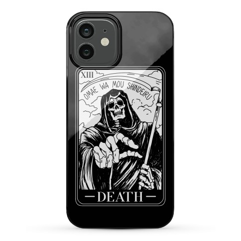 Omae Wa Mou Shindeiru Death Tarot Card Phone Case