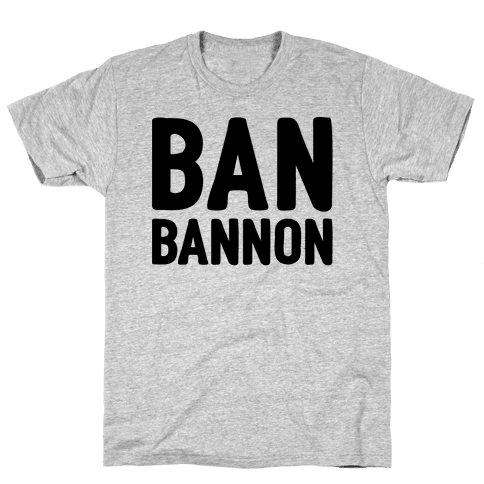 Ban Bannon Mens T-Shirt