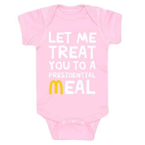 Let Me Treat You to a Presidential Meal Baby Onesy