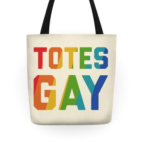 Totes Gay Tote