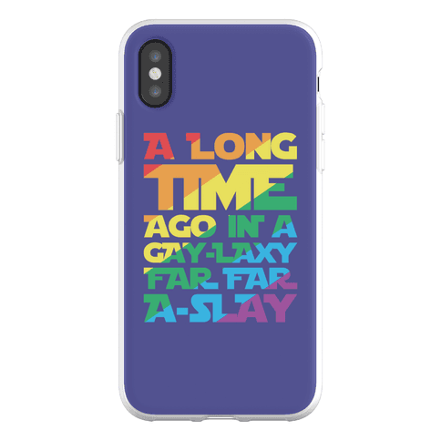 A Long Time Ago In A Gay-laxy Far Far A-Slay Phone Flexi-Case