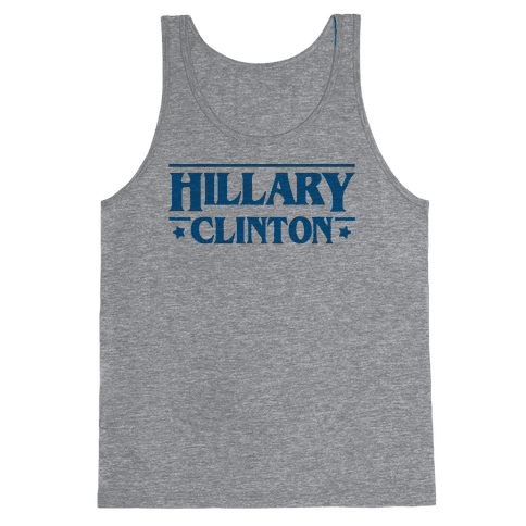 Hillary Clinton Things Parody Tank Top