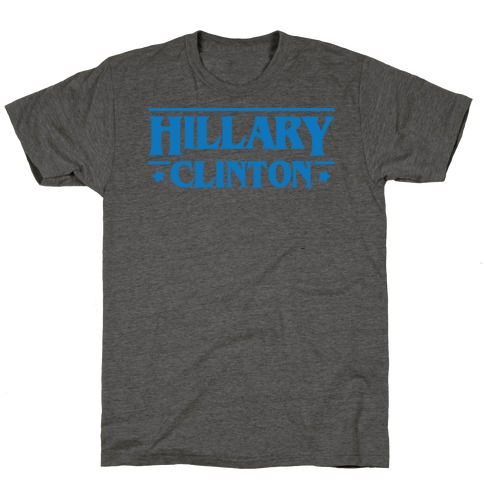 Hillary Clinton Things Parody T-Shirt