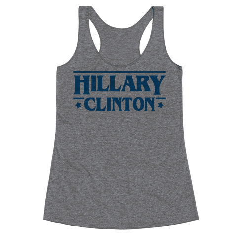 Hillary Clinton Things Parody Racerback Tank Top