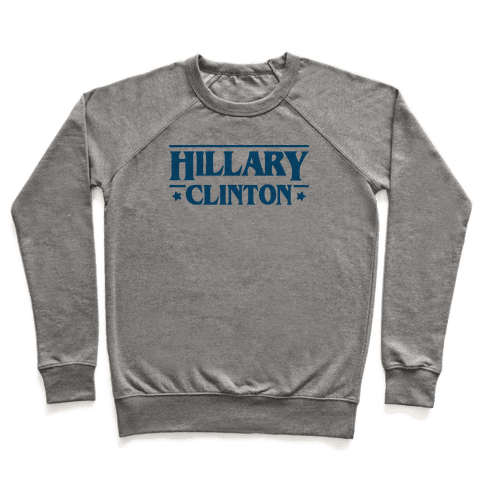 Hillary Clinton Things Parody Pullover