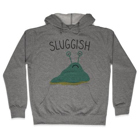 Sluggish Hooded Sweatshirt