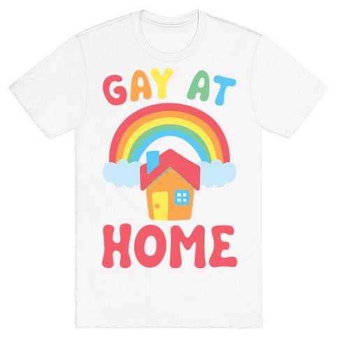 Gay At Home T-Shirt