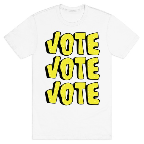 Vote Vote Vote! (Yellow) T-Shirt