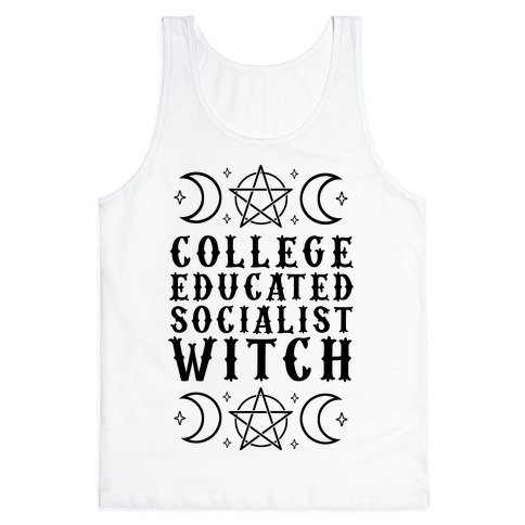 College Educated Socialist Witch Tank Top