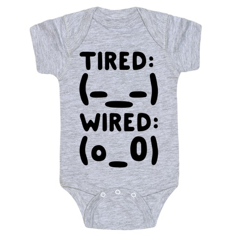 Tired And Wired Emoticons Baby Onesy