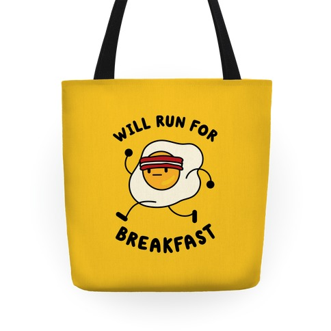 Will Run For Breakfast Tote