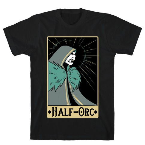 Half-Orc - Dungeons and Dragons Mens/Unisex T-Shirt