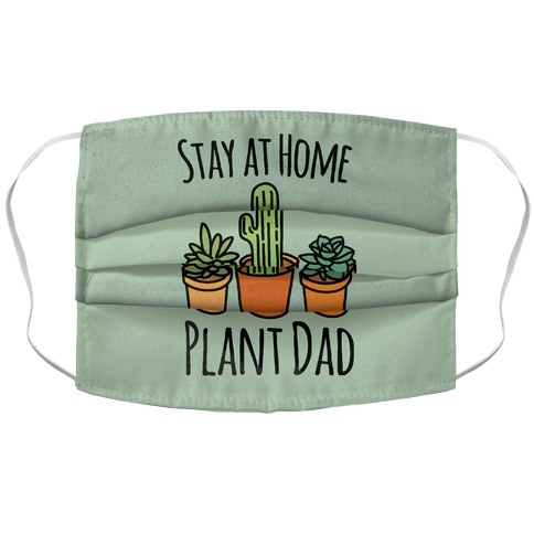 Stay At Home Plant Dad Accordion Face Mask
