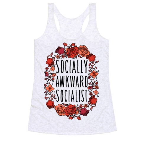 Socially Awkward Socialist Racerback Tank Top