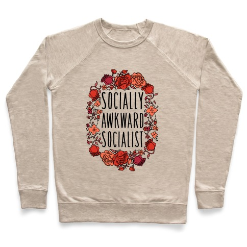 Socially Awkward Socialist Pullover