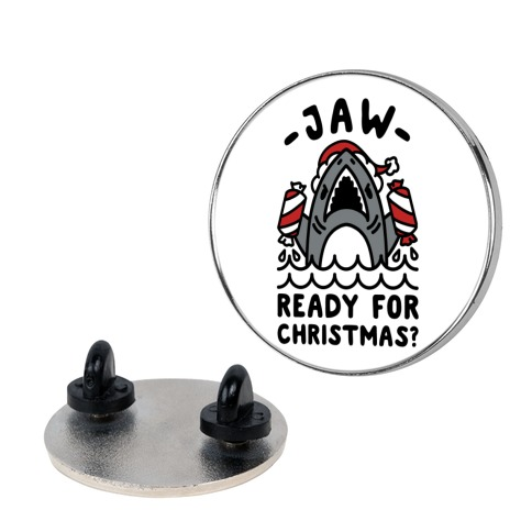 Jaw Ready For Christmas? Santa Shark pin