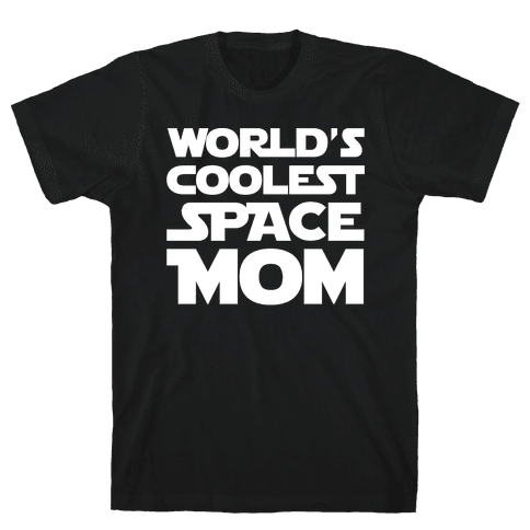World's Coolest Space Mom White Print Mens T-Shirt