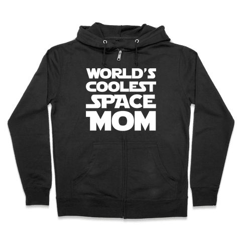 World's Coolest Space Mom White Print Zip Hoodie